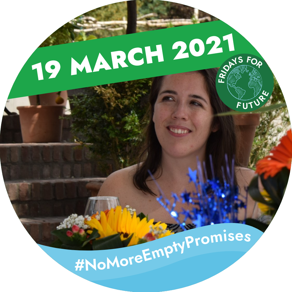Smiling woman among flowers. Text saying: '19 March 2021, #NoMoreEmptyPromises Fridays for Future